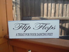Wedding Flip Flops Treat For Your Dancing Feet Shabby n Chic Vintage table sign