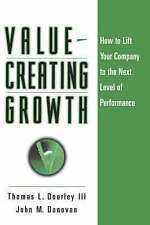 Value-creating Growth: How to Lift Your Company to the Next Level of...