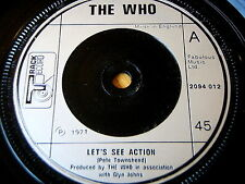 "THE WHO - LET'S SEE ACTION      7"" VINYL"