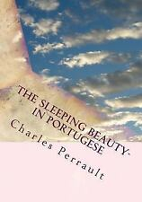 The Sleeping Beauty- in Portugese by Charles Perrault (2016, Paperback)
