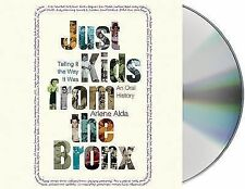Just Kids from the Bronx: Alda, Arlene Audiobook FREE Shipping & Discount Avail