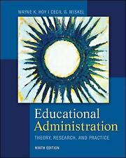 Educational Administration : Theory, Research, and Practice by Wayne Hoy and...