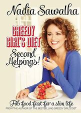 Greedy Girl's Diet: Second Helpings!: Fab Food Fast for a Slim Life