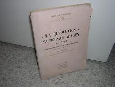 1925.révolution municipale d'Agen en 1789 / Granat.envoi autographe