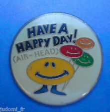 Pin's pin SMILEY HAVE A HAPPY DAY (ref L33)