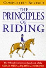 The principles of riding : the official instruction handbook of the German Natio
