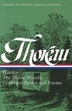 Thoreau: Walden, Maine Woods, Essays & Poems (Library of America College Ed)
