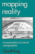 Mapping Reality: An Exploration of Cultural Cartographies, King, Geoff, Good Boo