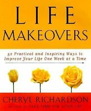 Life Makeovers: 52 Practical & Inspiring Ways To Improve Your Life One-ExLibrary