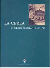 LA CEREA CENTOQUARANTANNI SUL PO REALE SOCIETA CANOTTIERI  2003 CANOTTAGGIO
