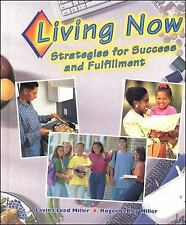 Living Now: Strategies for Success and Fulfillment, Student Edition