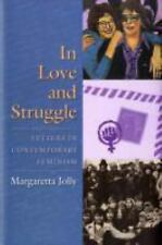 In Love and Struggle: Letters in Contemporary Feminism (Gender and Culture Serie