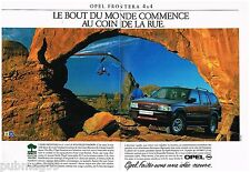 Publicité Advertising 1992 (2 pages) Opel Frontera 4X4