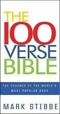 The 100 Verse Bible: The Essence of the World's Most Popular Book