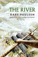 The River by Gary Paulsen (2012, Paperback)