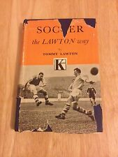 Soccer The Lawton Way - Tommy Lawton - First Edition 1954 - Hardback Book - 1st