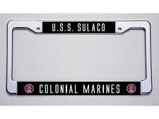 "ALIEN HUNTERS! ""U.S.S. SULACO/COLONIAL MARINES""  LICENSE PLATE FRAME"