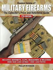 Standard Catalog of Military Firearms :Price and Reference Guide by Peterson
