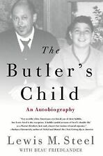 The Butler's Child : An Autobiography by Lewis M. Steel and Be (FREE 2DAY SHIP)