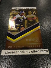2015 NRL TRADERS 2014 CHART TOPPERS STR3/45 JOHNATHAN THURSTON COWBOYS