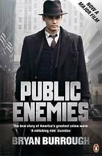 Public Enemies: The True Story of America's Greatest Crime Wave by Bryan...