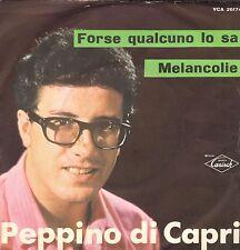 Peppino di Capri – Melancolie / Forse Qualcuno Lo Sa - Carisch - VCA 26174 - Ita