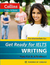 Get Ready for IELTS - Writing: IELTS 4+ (A2+) by Jo Tomlinson, Fiona Aish...