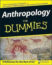 Anthropology for Dummies by Dummies Press Staff and Cameron M Smith (2008,...
