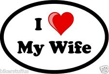 I LOVE MY WIFE BUMPER STICKER TOOL BOX STICKER
