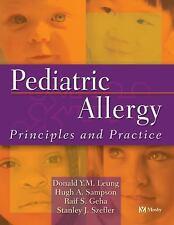 Pediatric Allergy: Principles and Practice, 1e (Leung, Pediatric Aller-ExLibrary