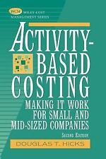 Activity-Based Costing: Making It Work for Small and Mid-Sized Companies (Wiley