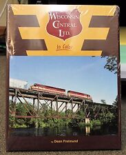 MORNING SUN BOOKS - WISCONSIN CENTRAL LTD. - In Color - HC 128 Pages