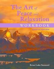 The Art of Peace and Relaxation Workbook, Seaward, Brian Luke, Good Book