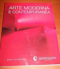 catalogo asta arte moderna e contemporanea - Semenzato ottobre 2006