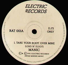MANIC - Take Your Body Over Mine - Electric - RAT 001 - Uk