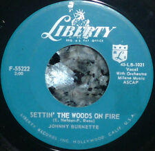 "* * M- GEM 1959 JOHNNY BURNETTE ""SETTIN' THE WOODS ON FIRE"" 45 w/COMPANY SLEEVE!"