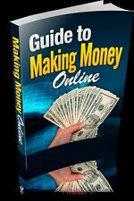 GUIDE TO MAKE MONEY ONLINE PDF EBOOK WITH RESELLER  RIGHTS FREE SHIPPING
