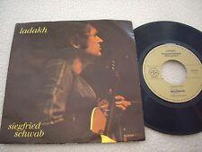 """SIEGFRIED SCHWAB - Ladakh / Lost Generations - 7"""" Melosmusik Records 1979"""