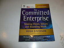 The Committed Enterprise: Making Vision, Values and Branding Work - Paperback
