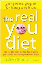 The Real You Diet: Your Personal Program for Lasting Weight Loss - Fernstrom, Ma