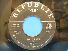 "Allen Flatt I've Lost You / I'm Lonely Tonight For You 1952 7"" Republic 45 7009"