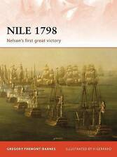 Nile 1798: Nelson's First Great Victory by Gregory Fremont-Barnes Paperback New