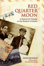 Red Quarter Moon: A Search for Family in the Shadow of Stalin (Tsarist-ExLibrary