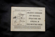 SOLDIER'S HANDBOOK FOR INDIVIDUAL OPERATIONS AND SURVIVAL IN COLD-WEATHER TC21-3