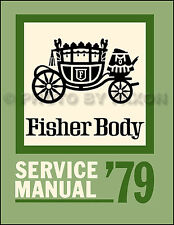 1979 El Camino and Caballero Body Manual Chevrolet GMC Chevy Repair Shop Service