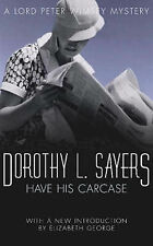 Have His Carcase (Lord Peter Wimsey Mysteries)