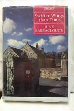 Swifter Wings Than Time by June Barraclough: Unabridged Cassette Audiobook (SS1)