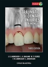 Traumatic Dental Injuries by J.O. Andreasen, Leif K. Bakland, Jens O....