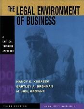 The Legal Environment of Business: A Critical Thinking Approach, Nancy K. Kubase