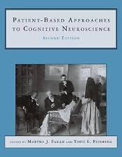 Patient-Based Approaches to Cognitive Neuroscience (Issues in Clinical and Cogni